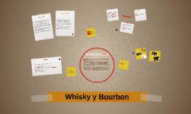 Whisky y Bourbon