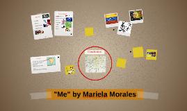 Me by Mariela Morales
