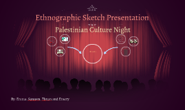 Ethnographic Sketch Presentation