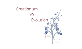 Creationism vs. Evolution 15/02