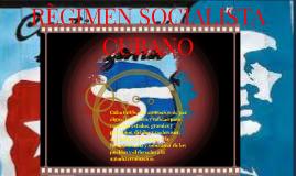 REGIMEN SOCIALISTA CUBANO