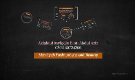 Alawiyah Fashionista and Beauty