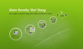 """Sister Dorothy """"Dot"""" Stang"""