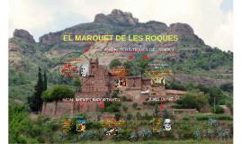 EL MARQUET DE LES ROQUES