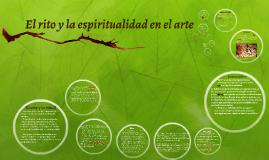 El rito y la espiritualidad en el arte
