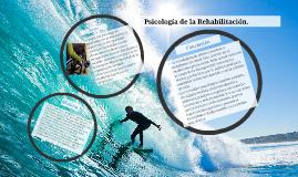 Copy of Psicología de la Rehabilitación.