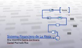 Copy of Sistema Financiero de La Rioja