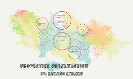 Properties Presentation