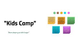 """""""Kids Camp"""""""