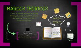 MARCOS TEÓRICOS