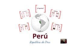 Copy of SPN3442 Presentacion sobre Peru