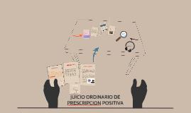JUICIO ORDINARIO DE PRESCRIPCIÓN  POSITIVA