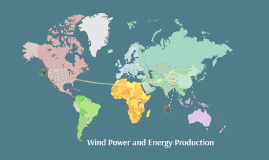 Wind Power and Energy Production