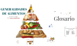 GENERALIDADES DE ALIMENTOS