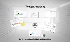 Copy of Röntgenstrahlung