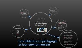 Les tablettes en pédagogie et leur environnement