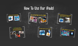 How To Use Our iPads!
