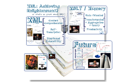 XML: Achieving Enlightenment?