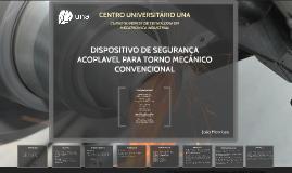 DISPOSITIVO DE SEGURANÇA ACOPLÁVEL PARA TORNO MECANICO