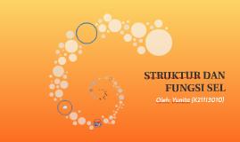 Struktur dan fungsi sel (YUNITA)