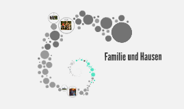 Familie und Hausen