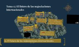 Copy of El futuro de las negociaciones internacionales
