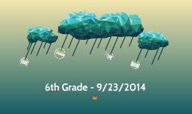 6th Grade - 9/23/2014