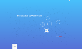 Rectangular Survey System