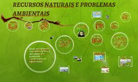 RECURSOS NATURAIS E PROBLEMAS AMBIENTAIS