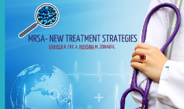 MRSA: New Treatment Strategies