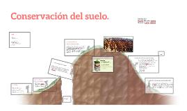 Copy of Conservación del suelo
