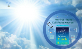 The First Phone Call From Heaven Book Report