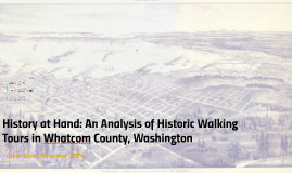 History at Hand: An Analysis of Self-Guided Historic Walking