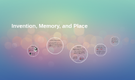 Invention, Memory, and Place