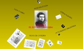 Copy of Gramsci: El Estado ampliado