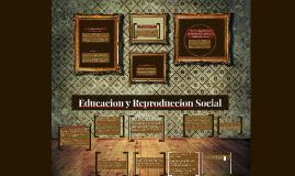 Copy of Educacion y Reproduccion Social