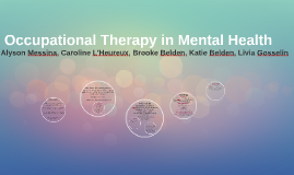 Copy of Occupational Therapy in Mental Health