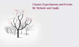 Chance Experiments and Events