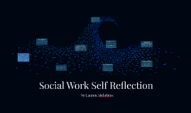 Social Work Self Reflection
