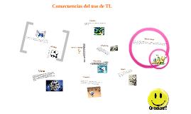 Consecuencias del uso de TL
