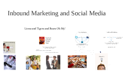 Inbound Marketing and Social Media