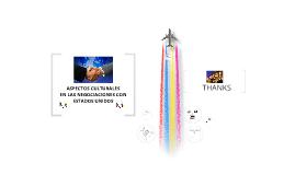 Copy of Copy of ASPECTOS CULTURALES EN LAS NEGOCIACIONES INTERNACIONALES