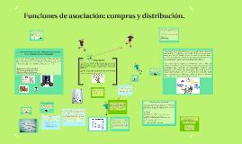 Unidad 5 - Funciones de asociación: compras y distribución.