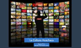 La Cultura Huachaca - Engaze Films
