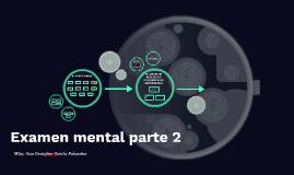 Examen mental 2
