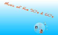music of the 50's & 60's