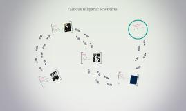 Famous Hispanic Scientists