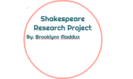 Shakespeare Research Project