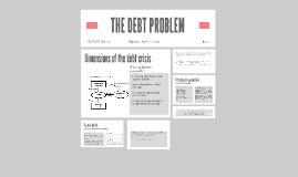 THE DEBT PROBLEM