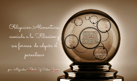 Obligación Alimentaria asociada a la Filiación y sus formas